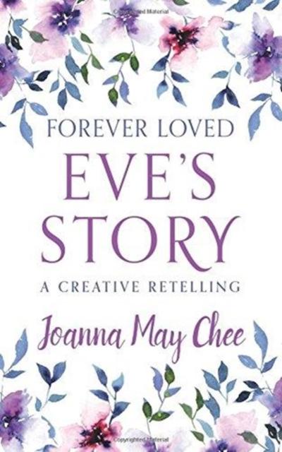 Forever Loved: Eve's Story
