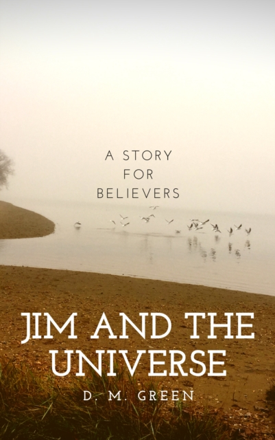 Jim and the Universe