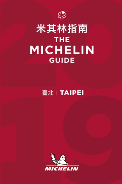 Taipei - The MICHELIN guide 2019