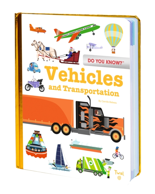 Do You Know?: Vehicles and Transportation