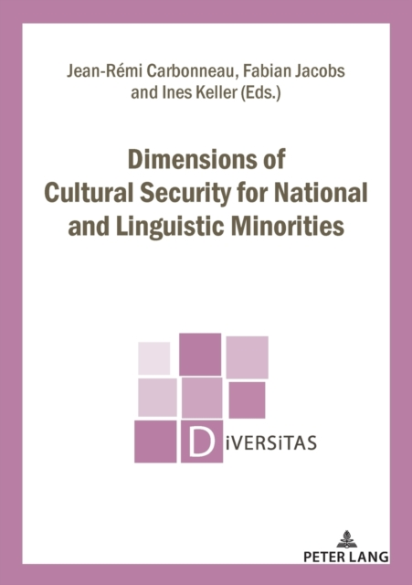 Dimensions of Cultural Security for National and Linguistic Minorities