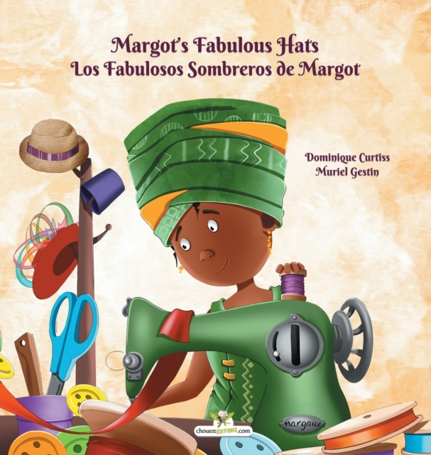 Margot's Fabulous Hats - Los Fabulosos Sombreros de Margot
