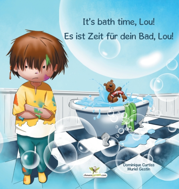 It's bath time, Lou! - Es ist Zeit fur dein Bad, Lou!