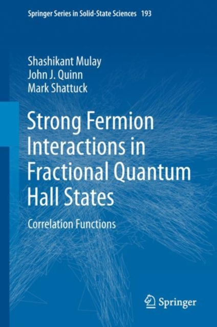 Strong Fermion Interactions in Fractional Quantum Hall States