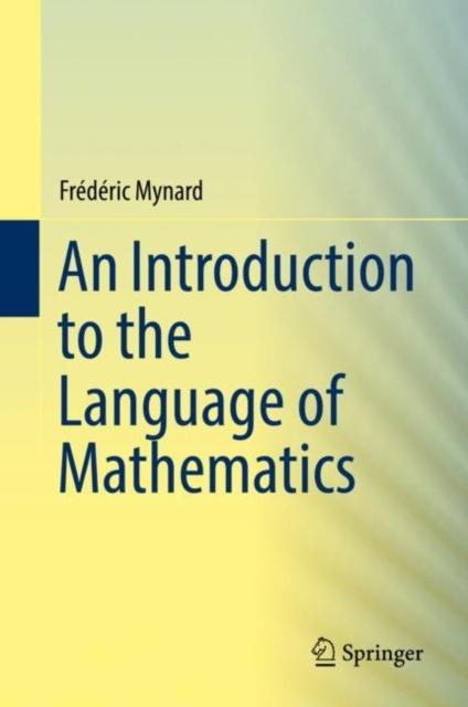 Introduction to the Language of Mathematics