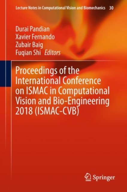 Proceedings of the International Conference on ISMAC in Computational Vision and Bio-Engineering 2018 (ISMAC-CVB)