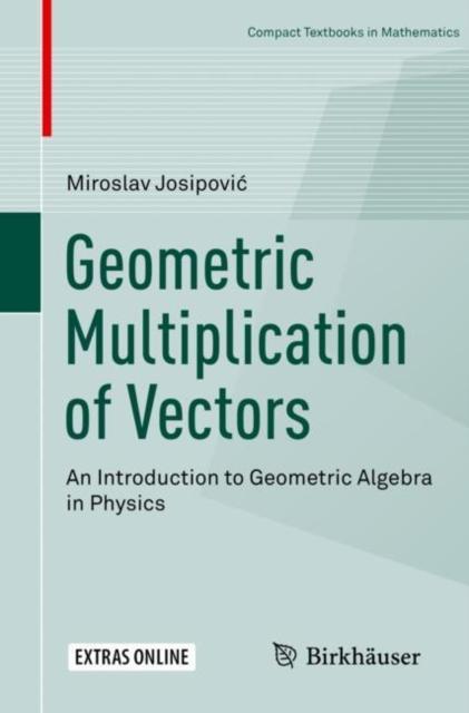 Geometric Multiplication of Vectors