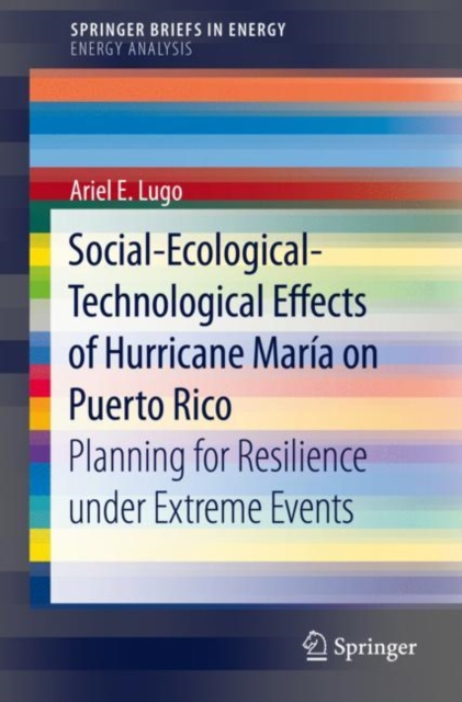 Social-Ecological-Technological Effects of Hurricane Maria on Puerto Rico