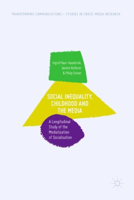 Social Inequality, Childhood and the Media