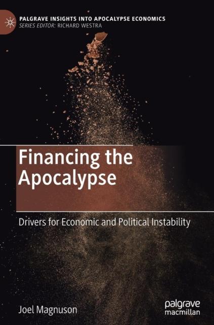 Financing the Apocalypse