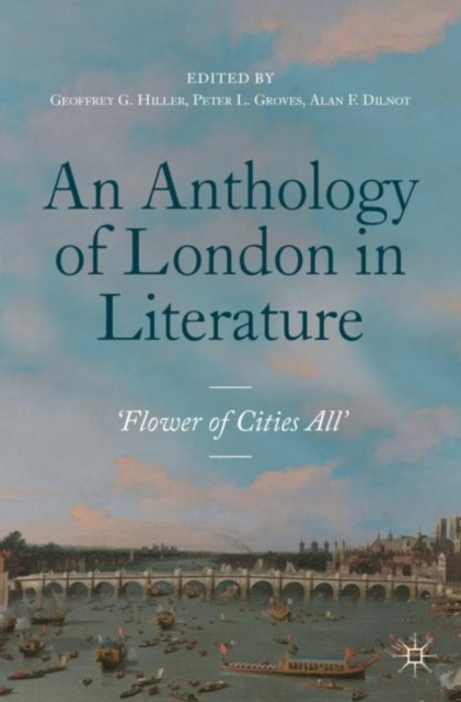 Anthology of London in Literature, 1558-1914