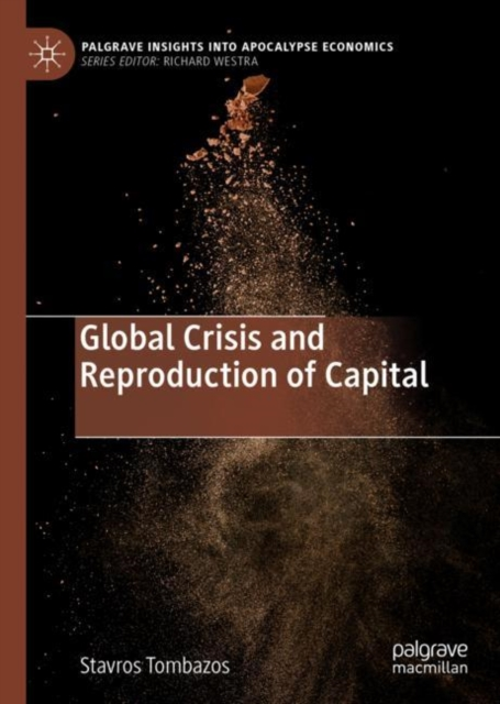 Global Crisis and Reproduction of Capital