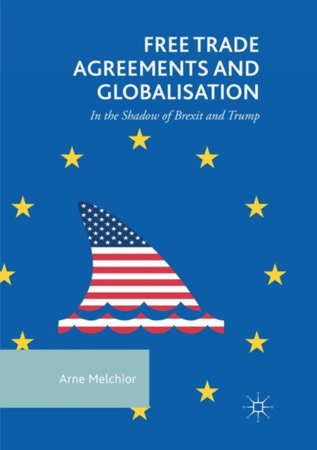 Free Trade Agreements and Globalisation