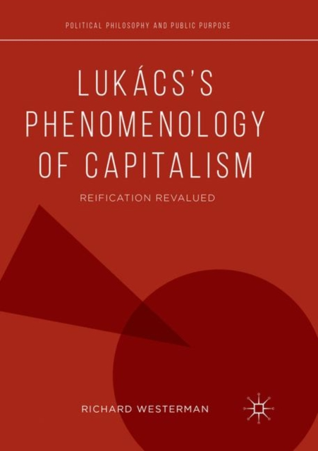 Lukacs's Phenomenology of Capitalism