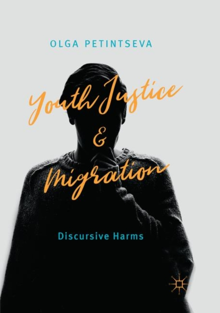 Youth Justice and Migration