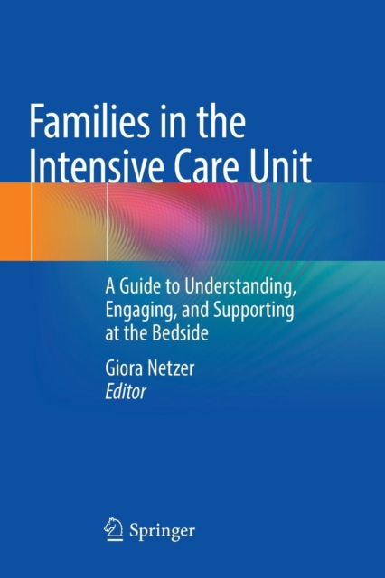 Families in the Intensive Care Unit