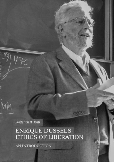 Enrique Dussel's Ethics of Liberation