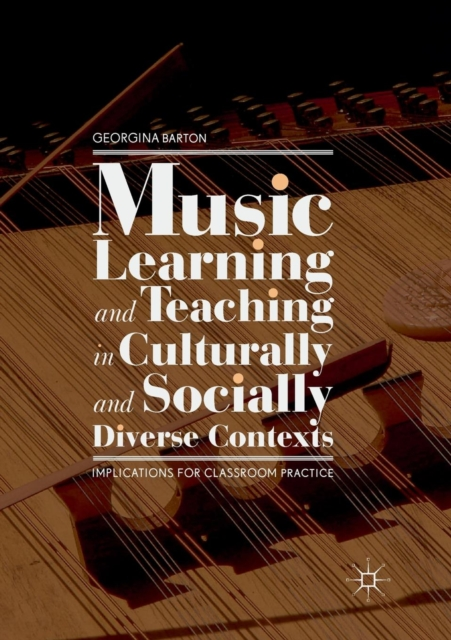 Music Learning and Teaching in Culturally and Socially Diverse Contexts