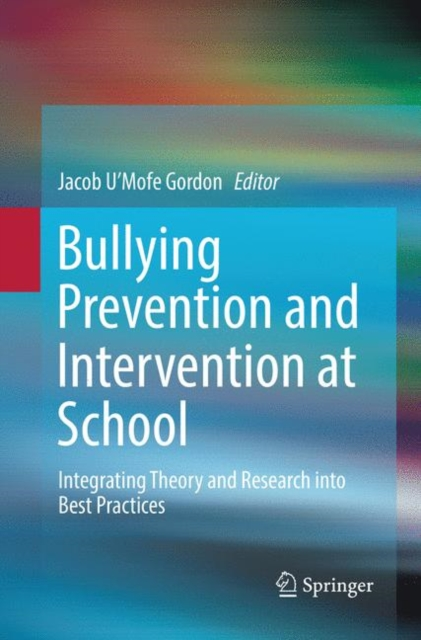 Bullying Prevention and Intervention at School