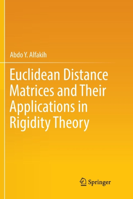 Euclidean Distance Matrices and Their Applications in Rigidity Theory
