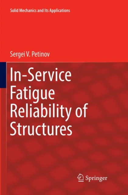 In-Service Fatigue Reliability of Structures
