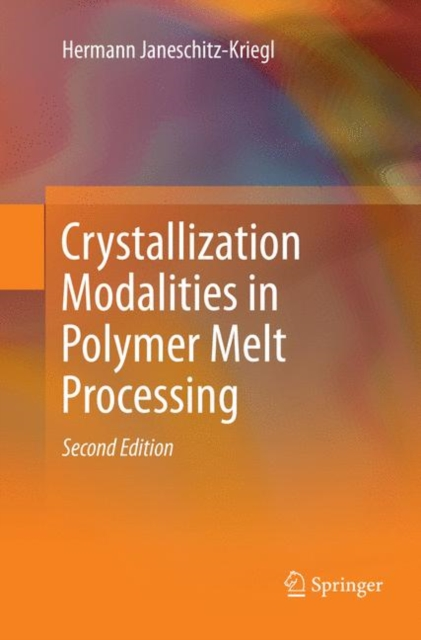 Crystallization Modalities in Polymer Melt Processing