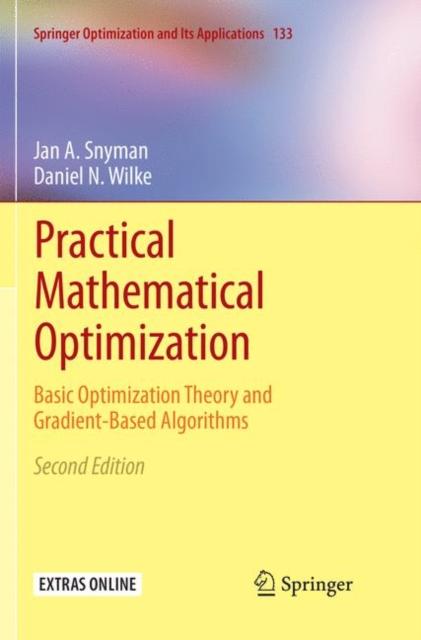 Practical Mathematical Optimization