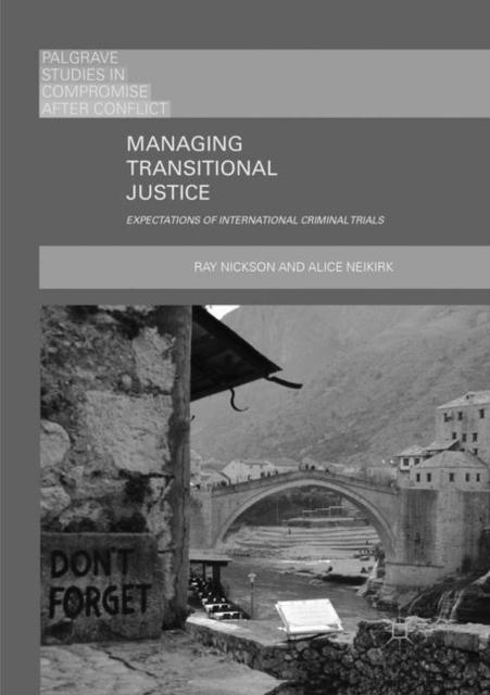 Managing Transitional Justice