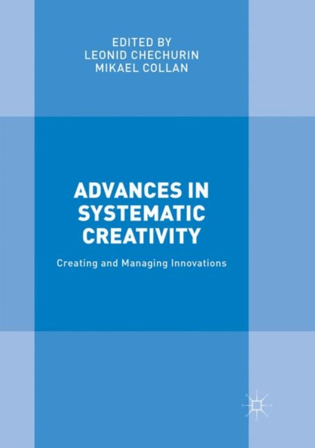 Advances in Systematic Creativity
