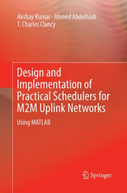 Design and Implementation of Practical Schedulers for M2M Uplink Networks