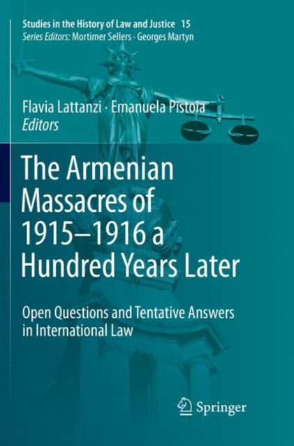 Armenian Massacres of 1915-1916 a Hundred Years Later