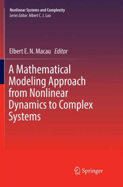 Mathematical Modeling Approach from Nonlinear Dynamics to Complex Systems