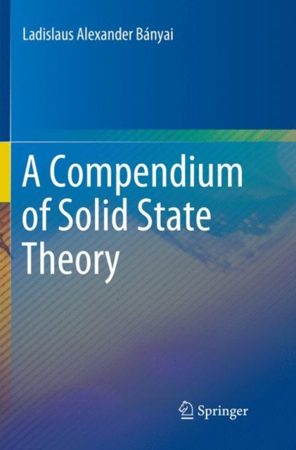 Compendium of Solid State Theory