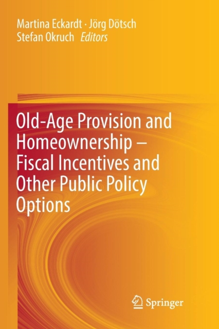 Old-Age Provision and Homeownership - Fiscal Incentives and Other Public Policy Options