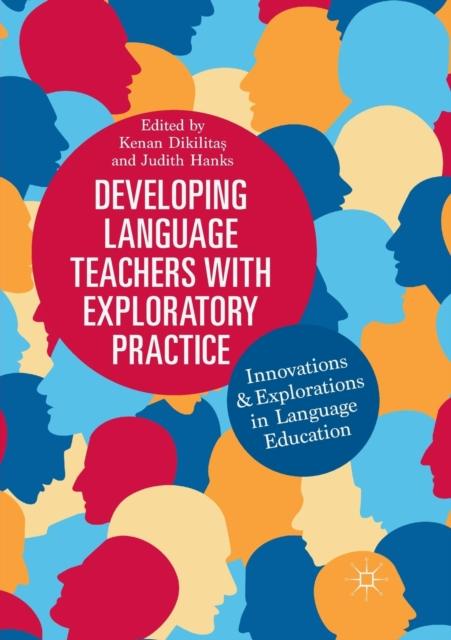 Developing Language Teachers with Exploratory Practice