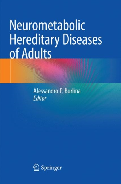 Neurometabolic Hereditary Diseases of Adults