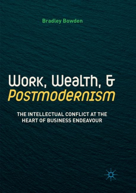 Work, Wealth, and Postmodernism