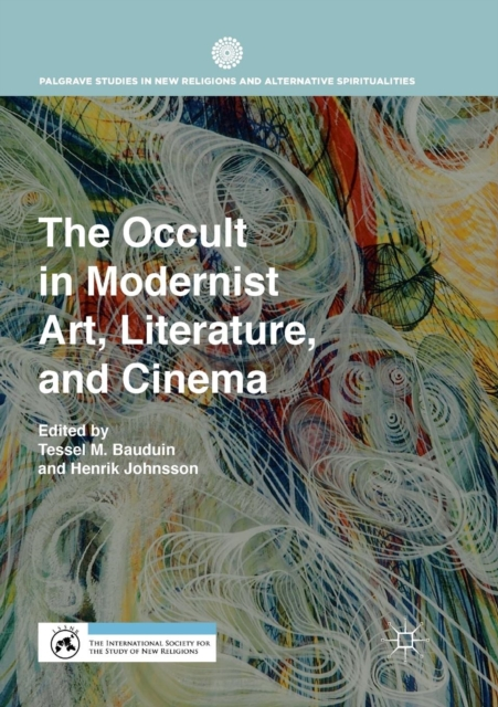 Occult in Modernist Art, Literature, and Cinema