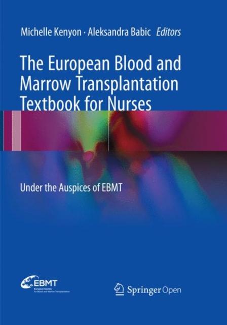 European Blood and Marrow Transplantation Textbook for Nurses