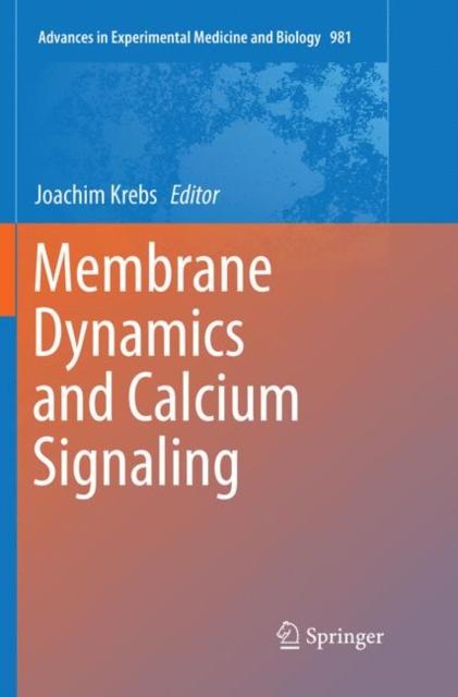Membrane Dynamics and Calcium Signaling