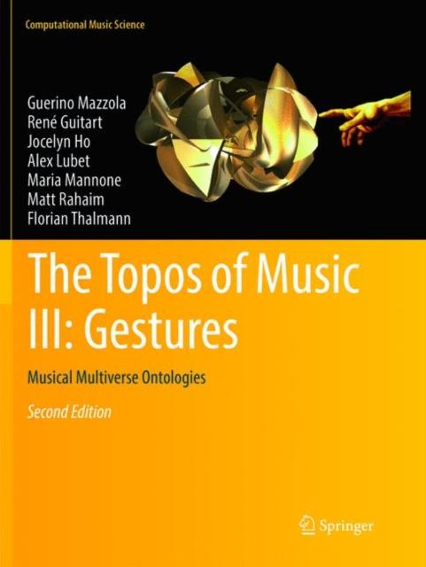 Topos of Music III: Gestures