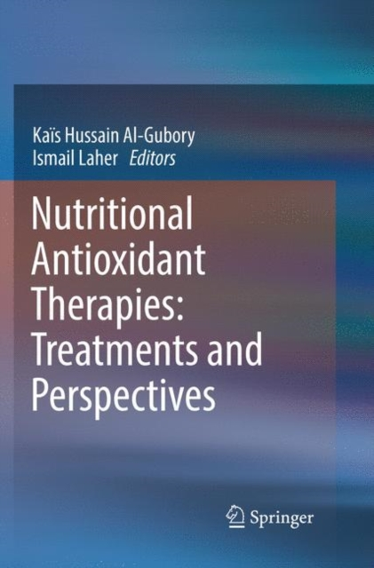 Nutritional Antioxidant Therapies: Treatments and Perspectives