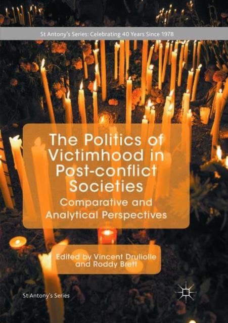 Politics of Victimhood in Post-conflict Societies