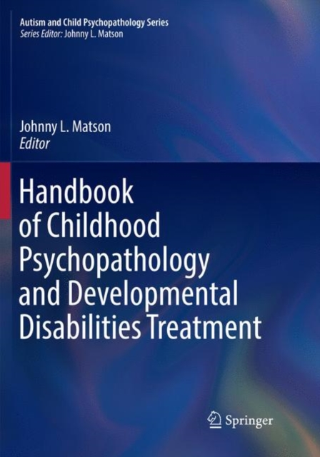 Handbook of Childhood Psychopathology and Developmental Disabilities Treatment