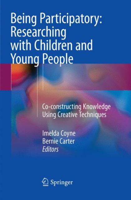 Being Participatory: Researching with Children and Young People
