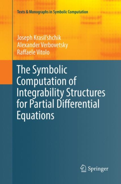 Symbolic Computation of Integrability Structures for Partial Differential Equations