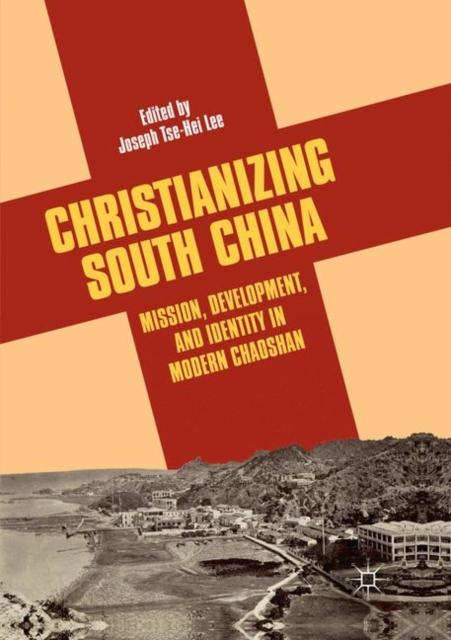 Christianizing South China