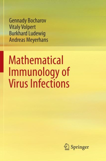 Mathematical Immunology of Virus Infections