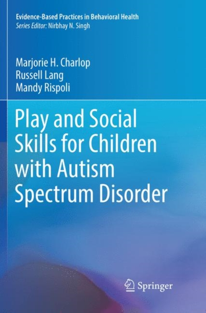 Play and Social Skills for Children with Autism Spectrum Disorder