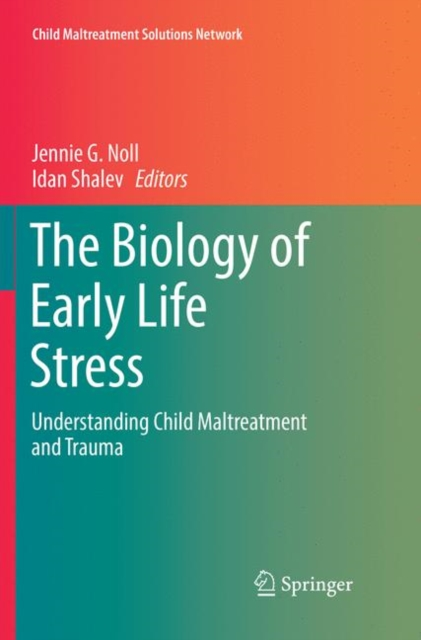 Biology of Early Life Stress